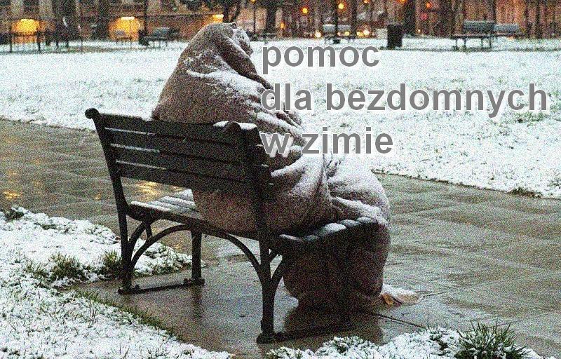 Pomoc bezdomnym zimą