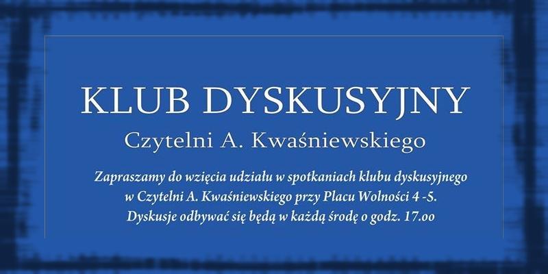 Klub Dyskusyjny w marcu