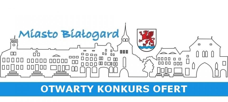 Otwarty konkurs ofert, Miasto Białogard
